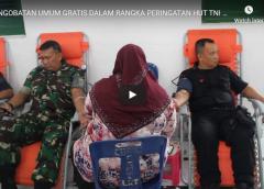 PENGOBATAN UMUM GRATIS DALAM RANGKA PERINGATAN HUT TNI KE 74 TAHUN 2019 DI WILAYAH KODIM 0203 LKT